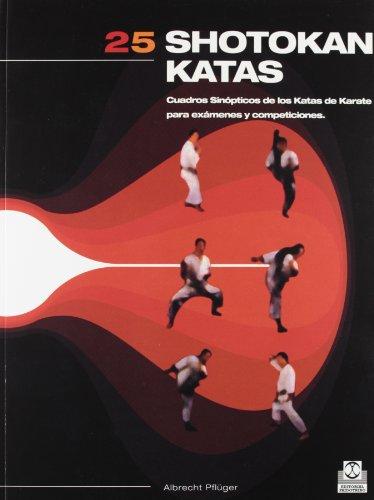 9788480194600: VEINTICINCO SHOTOKAN KATAS (Artes Marciales)