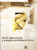 1013 Ejercicios y Juegos Polideportivos: Tico Cami, Jordi