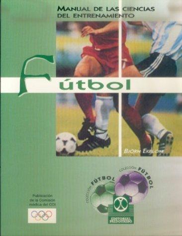 9788480194631: Manual de las ciencias del entrenamiento, fútbol
