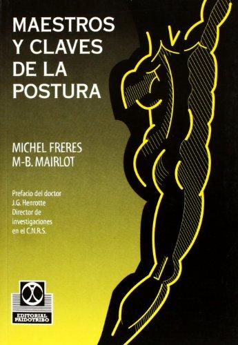 9788480194648: Maestros y Claves de La Postura (Medicina)