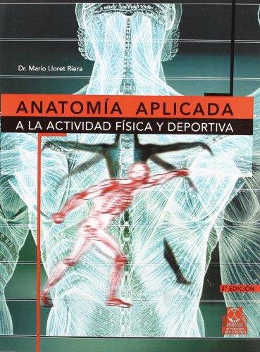 9788480194662: Anatomia Aplicada a la Actividad Fisica y Deportiva (Medicina Deportiva) (Spanish Edition)