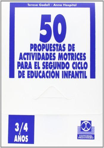 9788480194716: CINCUENTA PROPUESTAS DE ACTIVIDADES MOTRICES -3/4 años- FICHERO (Educación Física / Pedagogía / Juegos)