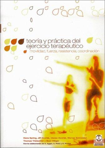 9788480194976: Teoria y practica del ejercicio terapeutico