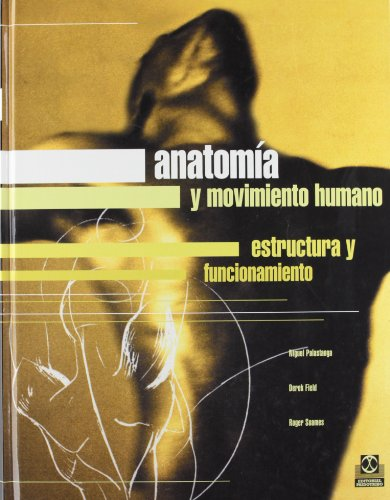 9788480195003: Anatomia y Movimiento Humano (Spanish Edition)