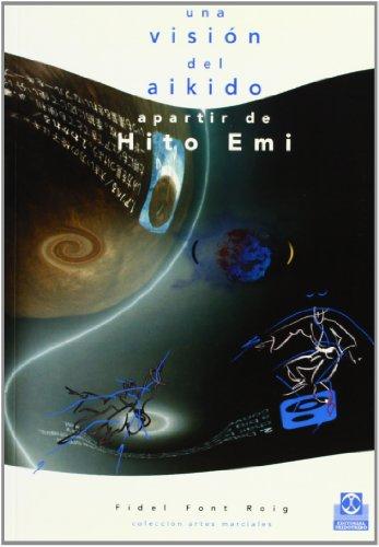 9788480195072: Una vision del aikido apartir de hito EMI