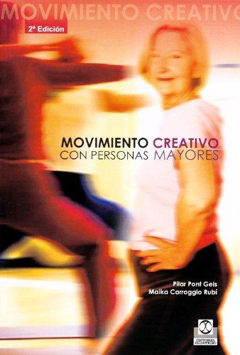 Movimiento creativo con personas mayores: Carroggio Rubí, Mª