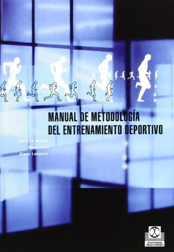 Manual de Metodologia del Entrenamiento Deportivo: Klaus Carl/ Dietrich
