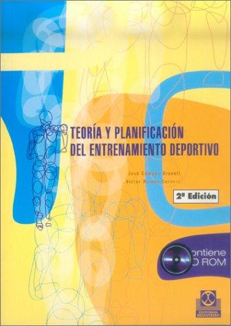 Teoria y Planificacion del Entrenamiento Deportivo (Spanish: Jose Campos Granell,