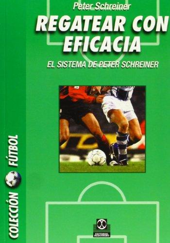 9788480195300: Regatear Con Eficacia (Futbol) (Spanish Edition)