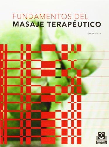 9788480195386: Fundamentos del Masaje Terapeutico (Medicina)