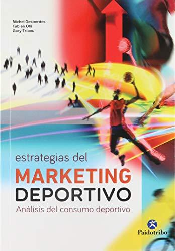 9788480195409: ESTRATEGIAS DEL MARKETING DEPORTIVO. Análisis del consumo deportivo (Deportes)