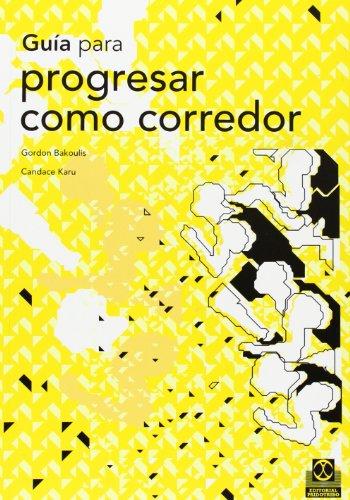 9788480195539: Guia Para Progresar Como Corredor (Spanish Edition)