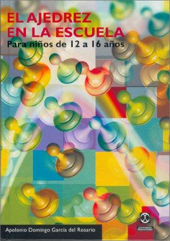 9788480195591: AJEDREZ EN LA ESCUELA. Para niños de 12 a 16 años, EL