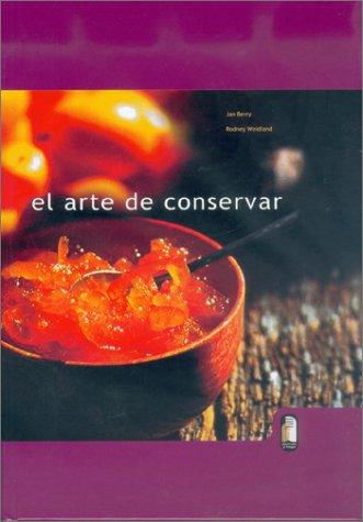 9788480195638: El Arte de Conservar (Spanish Edition)