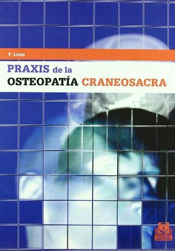 9788480195980: Praxis de La Osteopatia Craneosacra (Medicina)