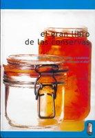9788480196000: GRAN LIBRO DE LAS CONSERVAS, EL (Bicolor) (Libro Práctico)