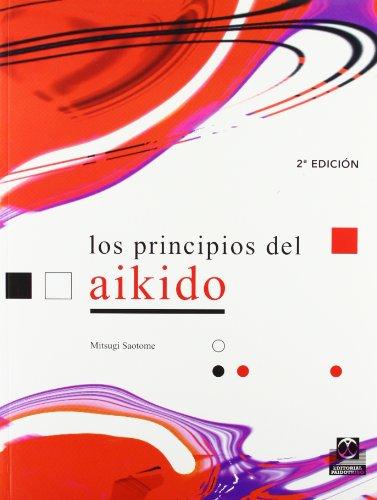 9788480196116: PRINCIPIOS DEL AIKIDO, LOS (Artes Marciales)