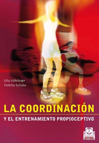 9788480196154: COORDINACIÓN Y ENTRENAMIENTO PROPIOCEPTIVO, LA (Bicolor) (Spanish Edition)
