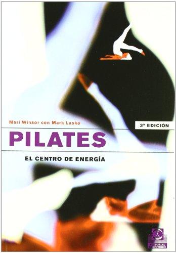 9788480196192: PILATES. El centro de energía