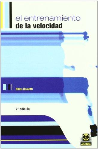 Entrenamiento de La Velocidad (Paperback): Gilles Cometti
