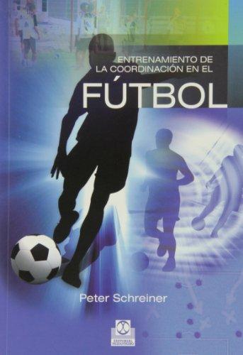 9788480196291: ENTRENAMIENTO DE LA COORDINACIÓN EN EL FÚTBOL (Deportes)