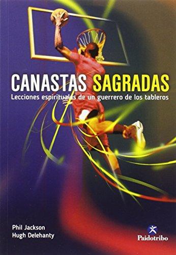 9788480196345: Canastas Sagradas. Lecciones Espirituales De Un Guerrero De Los Tableros (Deportes)