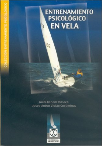9788480196468: Entrenamiento Psicologico En Vela (Spanish Edition)