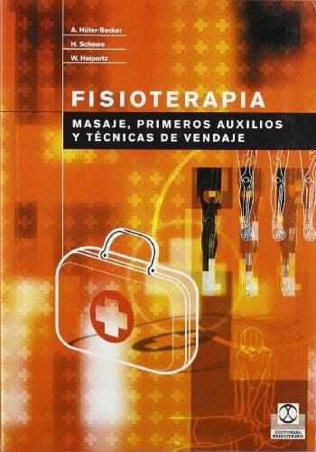 9788480196642: Fisioterapia. Masaje Primeros Auxilios y Tecnica de Vendaje (Spanish Edition)