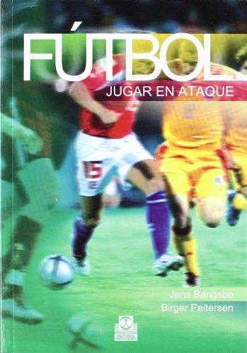 9788480196895: Fútbol. Jugar En Ataque (Deportes)