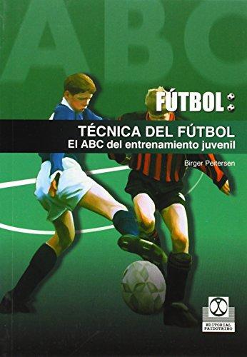 Futbol / Soccer: Tecnica Del Futbol. El: Peitersen, Birger