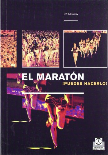 Maraton Puedes Hacerlo (Spanish Edition) (8480197331) by Jeff Galloway