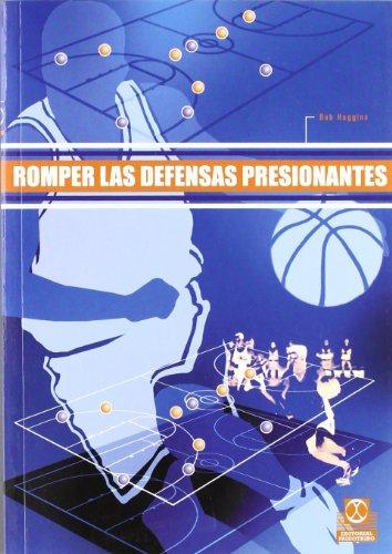 9788480197519: Romper las Defensas Presionantes (Deportes)