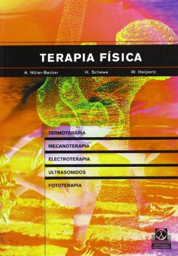 9788480198004: Terapia física. Termoterapia, mecanoterapia, electroterapia, ultrasonidos, fototerapia, inhalación (Medicina)