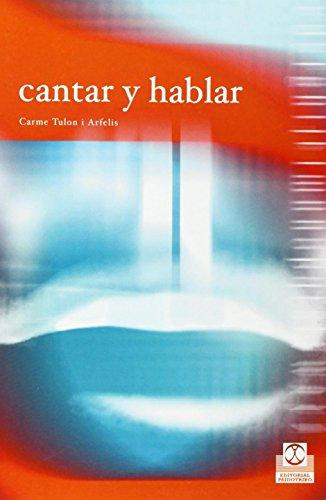9788480198042: Cantar y Hablar (Spanish Edition)