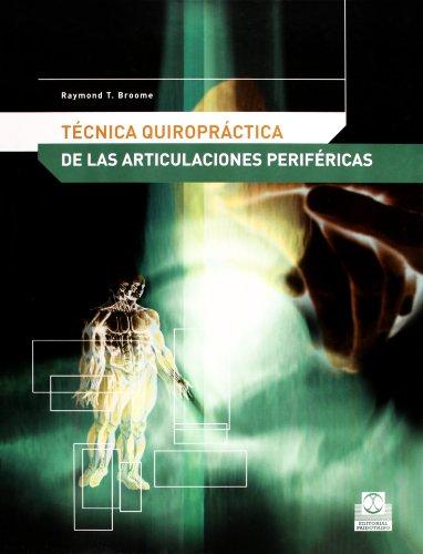 9788480198066: Tecnica Quiropractica de Articulaciones Perifericas (Spanish Edition)