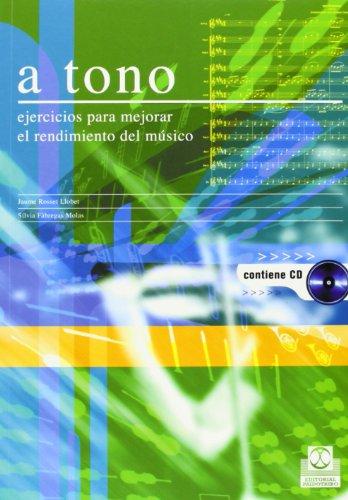 A Tono - Ejercicios Para Mejorar El: Jaume Rosset Llobet;