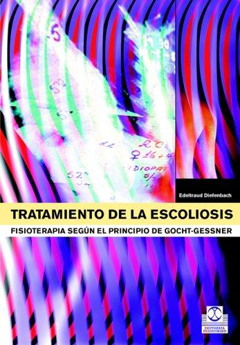 9788480198240: TRATAMIENTO DE LA ESCOLIOSIS. Fisioterapia según el principio de Gocht-Gessner (Bicolor) (Medicina)