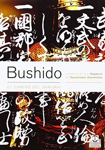 9788480198431: Bushido. El Camino Del Samurai (Artes Marciales)