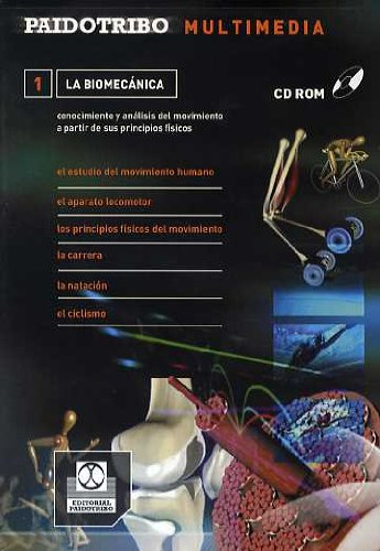 9788480198462: CD ROM Multimedia. LA BIOMECÁNICA. Conocimiento y análisis del movimiento (Spanish Edition)