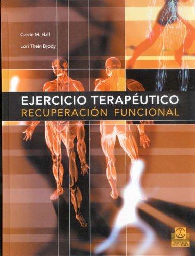 9788480198585: EJERCICIO TERAPÉUTICO. Recuperación funcional (Bicolor) (Medicina)