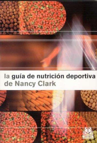 9788480198622: GUÍA DE NUTRICIÓN DEPORTIVA DE Nancy Clark, LA