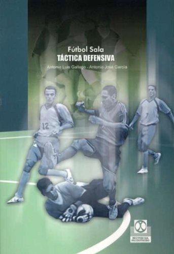 9788480198769: Futbol Sala. Tactica Defensiva (Spanish Edition)