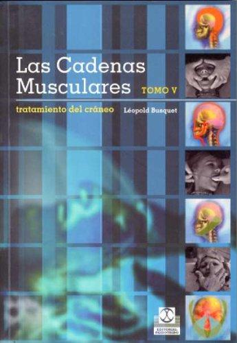CADENAS MUSCULARES, LAS (Tomo V). Tratamiento del: Busquets, Leopold
