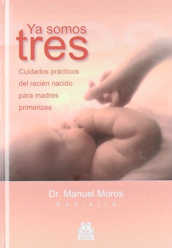 Ya Somos Tres/ We Are Three: Cuidados: Manuel Moros