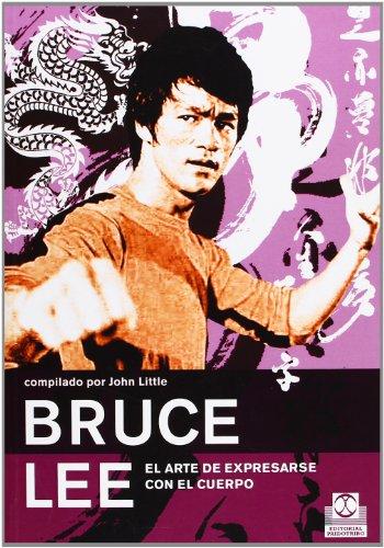 9788480199070: Bruce Lee. El arte de expresarse con el cuerpo (Spanish Edition)
