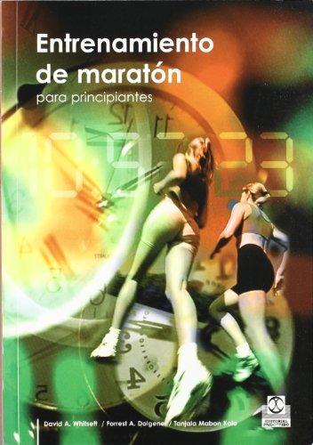 9788480199100: Entrenamiento de maraton para principiantes (Spanish Edition)