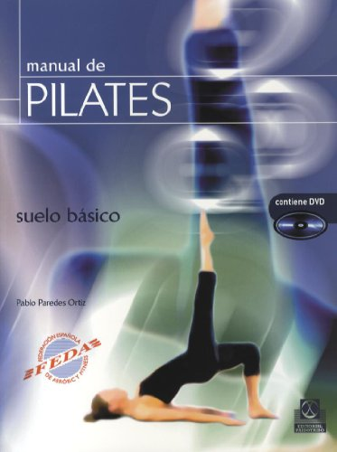 9788480199131: Manual de pilates. Suelo básico (Color) -Libro+DVD-