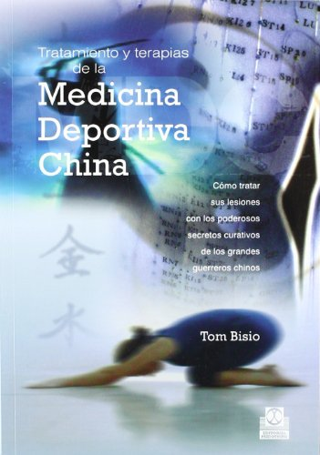 9788480199186: Tratamiento y terapias de la medicina deportiva china (Spanish Edition)