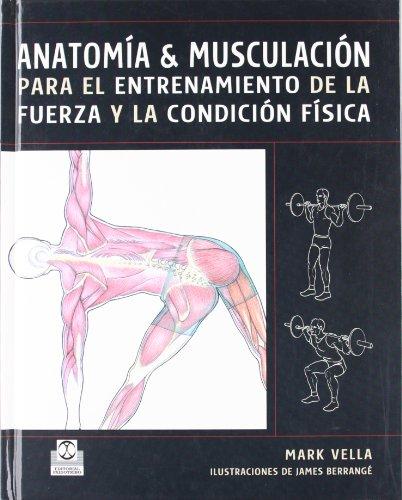 9788480199230: ANATOMÍA & MUSCULACIÓN para el entrenamiento de la fuerza y la condición física (Color) (Deportes)