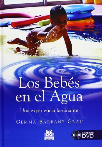 9788480199292: Los bebes en el agua. Una experiencia fascinante (libro + DVD) (Spanish Edition)